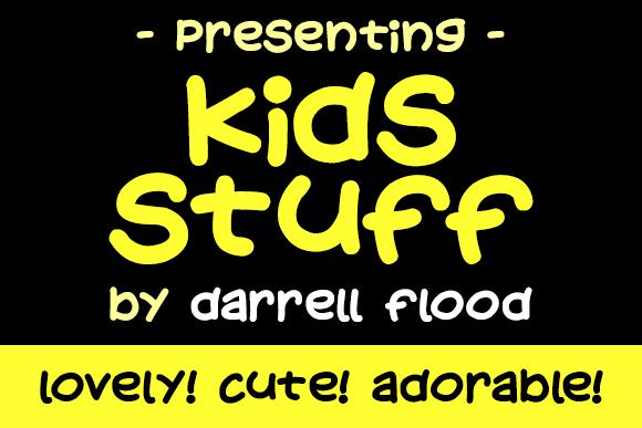 Kids Stuff font by Darrell Flood