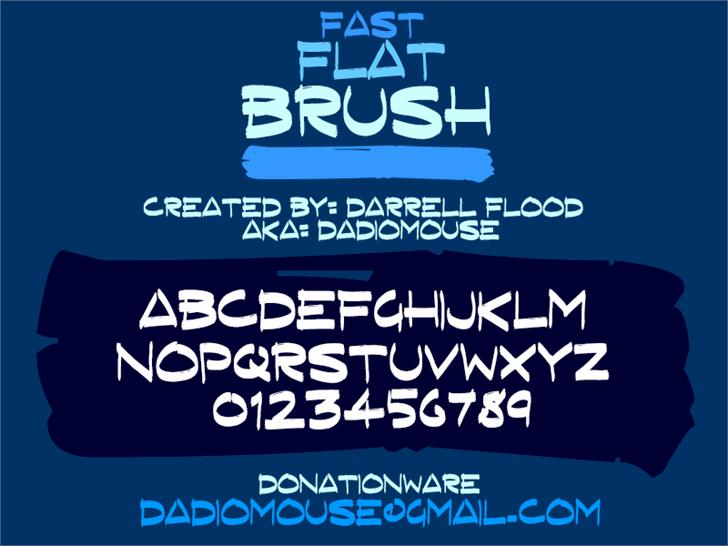 Fast Flat Brush font by Darrell Flood