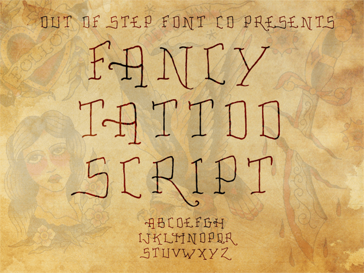 Fancy Tattoo Script font by Out Of Step Font Company
