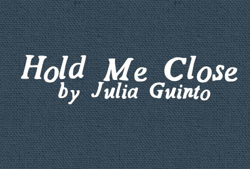 HoldMeClose font by Julia Guinto