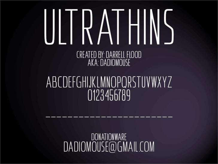 Ultrathins font by Darrell Flood
