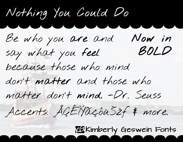 Nothing You Could Do font by Kimberly Geswein