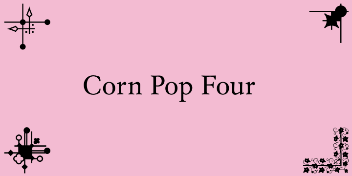 Corn Pop Four font by Intellecta Design