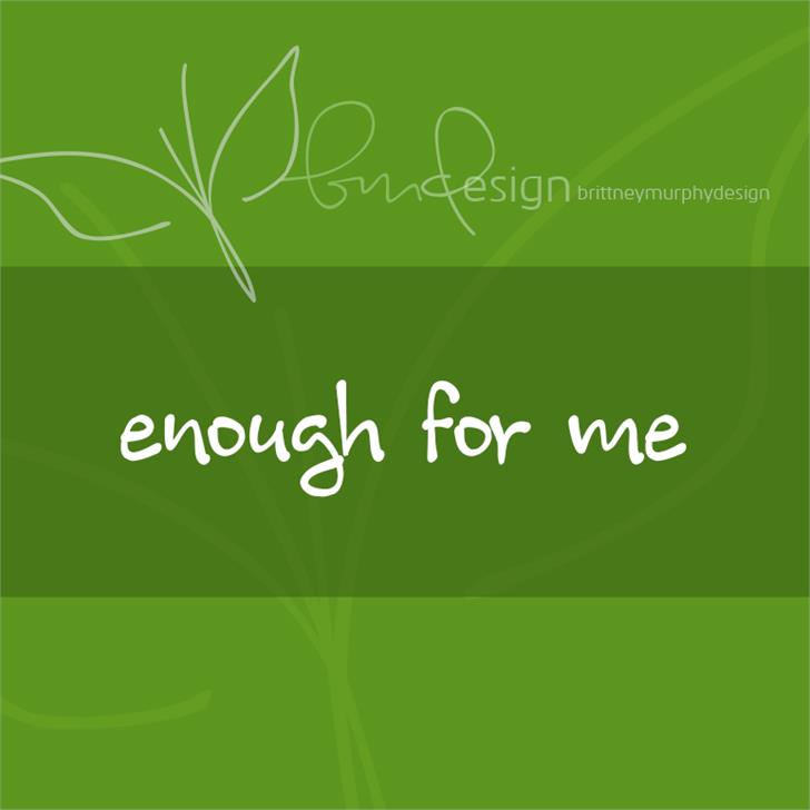 Image for enough for me font