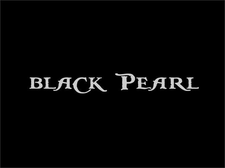BlackPearl font by JoannaVu