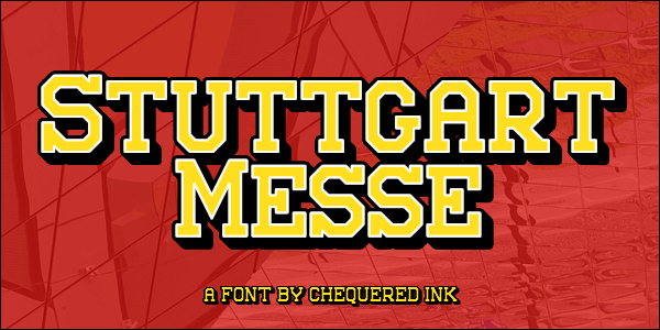 Stuttgart Messe font by Chequered Ink