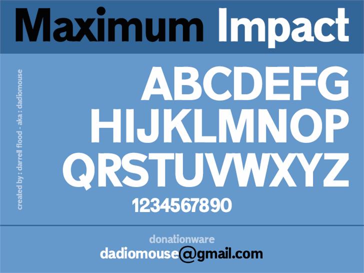Maximum Impact font by Darrell Flood