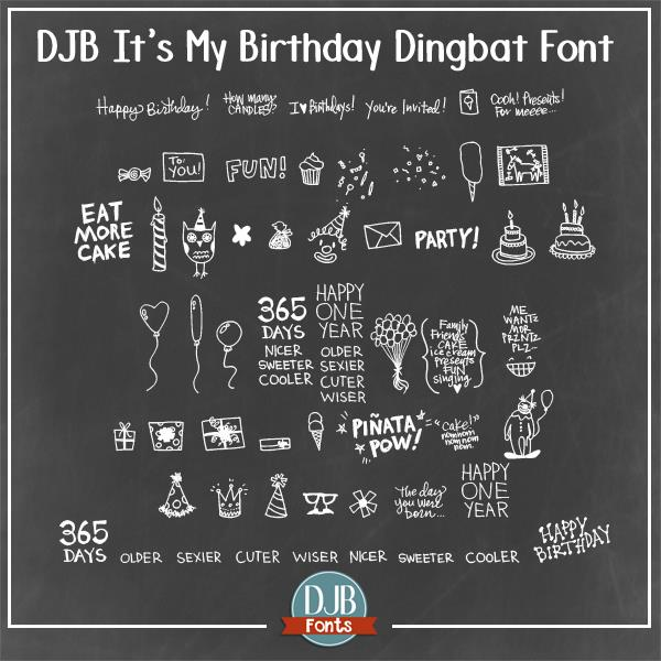 Djb It S My Birthday Font By Darcy Baldwin Fonts Fontspace