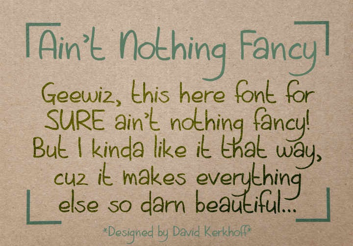 Aint Nothing Fancy font by David Kerkhoff