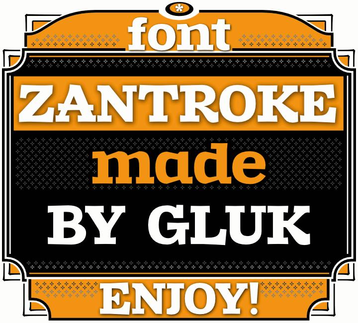 Zantroke font by gluk