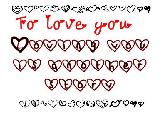 To love you. font by nicola