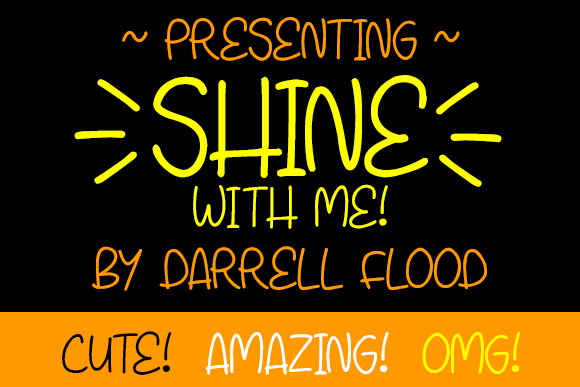 Shine With Me font by Darrell Flood
