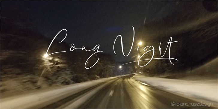 Long Night Demo font by Roland Huse Design