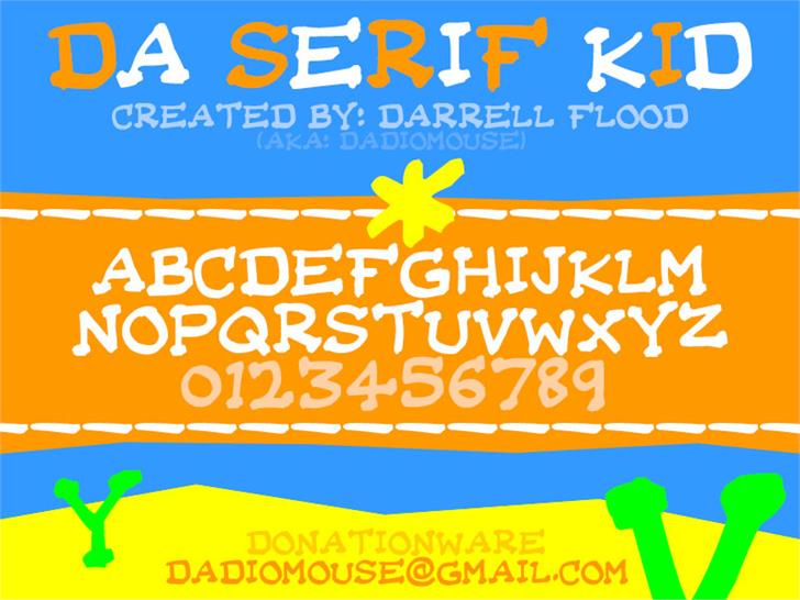 Da Serif Kid font by Darrell Flood