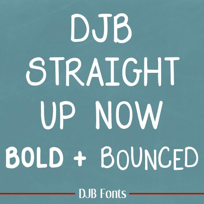 DJB Straight Up Now font by Darcy Baldwin Fonts