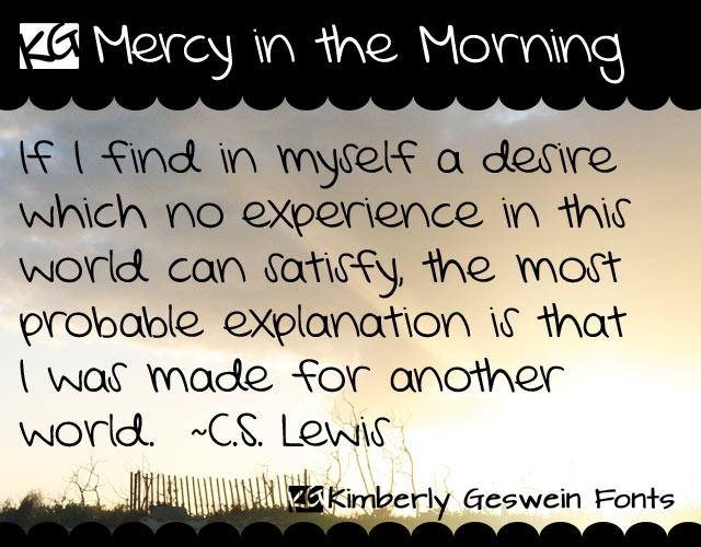 KG Mercy in the Morning font by Kimberly Geswein