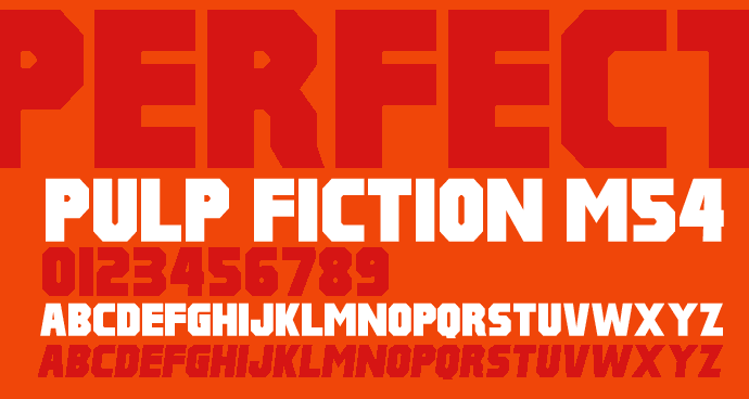 Pulp Fiction M54 font by justme54s
