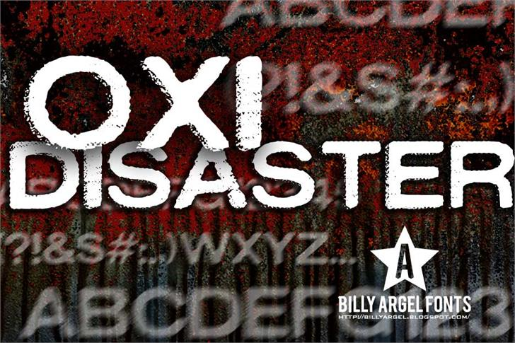 OXIDISASTER font by Billy Argel