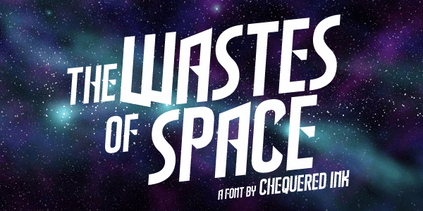 The Wastes of Space font by Chequered Ink