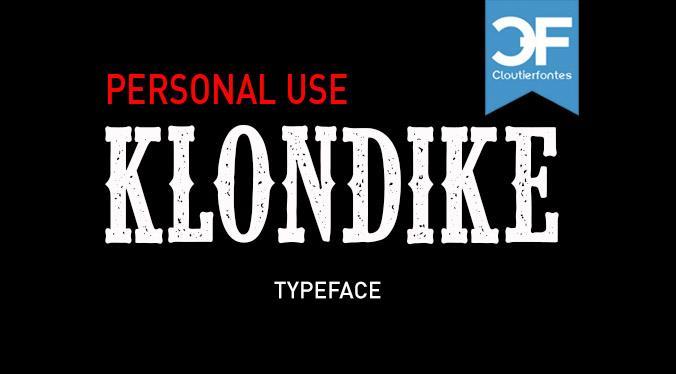 CF Klondike PERSONAL font by CloutierFontes
