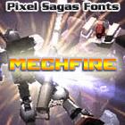 Mechfire font by Pixel Sagas