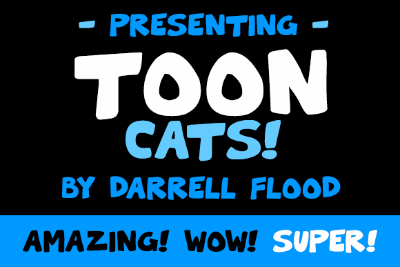 Toon Cats font by Darrell Flood