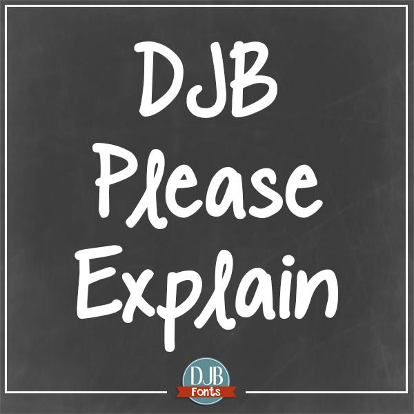Image for DJB Please Explain font