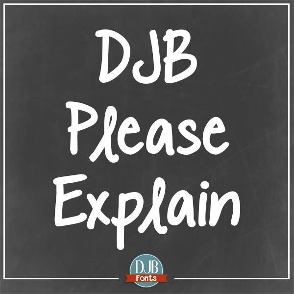 DJB Please Explain font by Darcy Baldwin Fonts