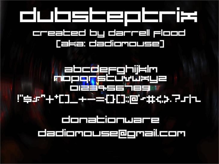 Dubsteptrix font by Darrell Flood