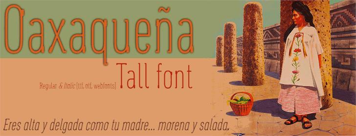 Oaxaqueña Tall font by deFharo