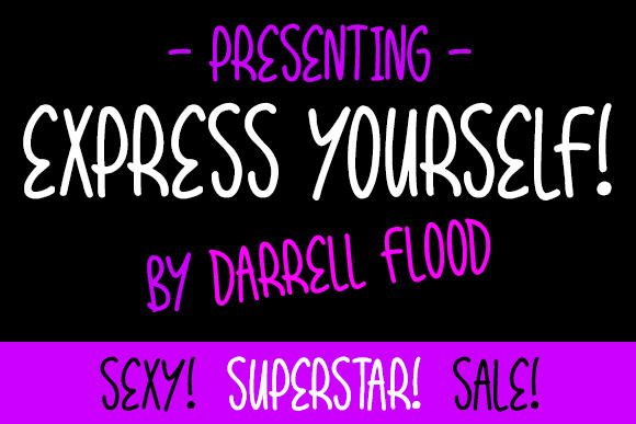 Express Yourself font by Darrell Flood