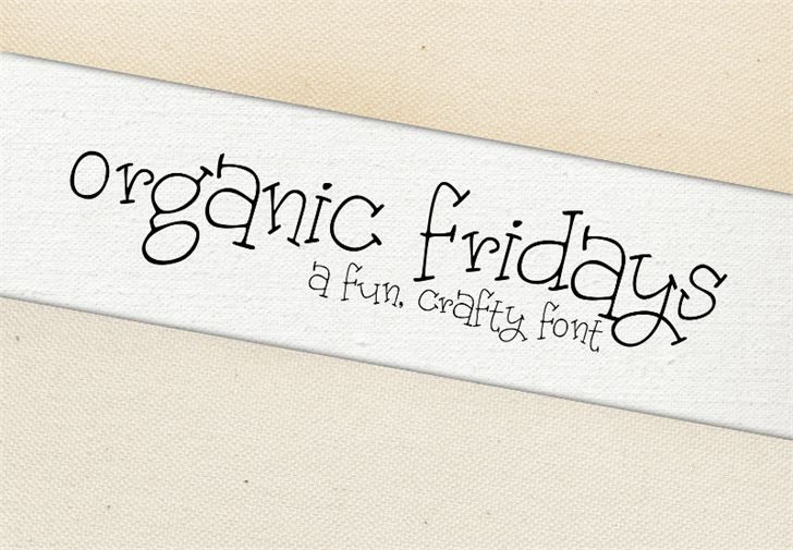 Image for Organic Fridays font