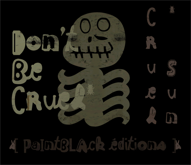 Cruel Sun font by paintblack éditions