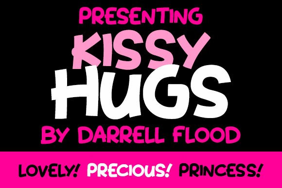 Kissy Hugs font by Darrell Flood