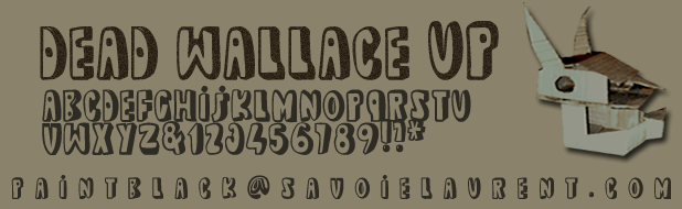 dead wallace UP font by paintblack éditions