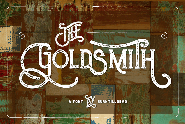 The Goldsmith Vintage font by burntilldead