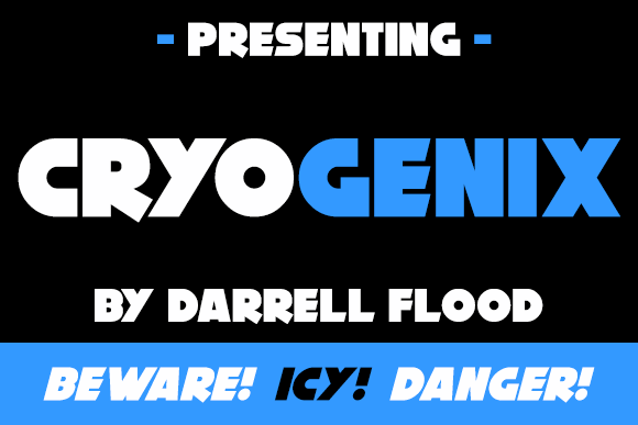 Cryogenix font by Darrell Flood