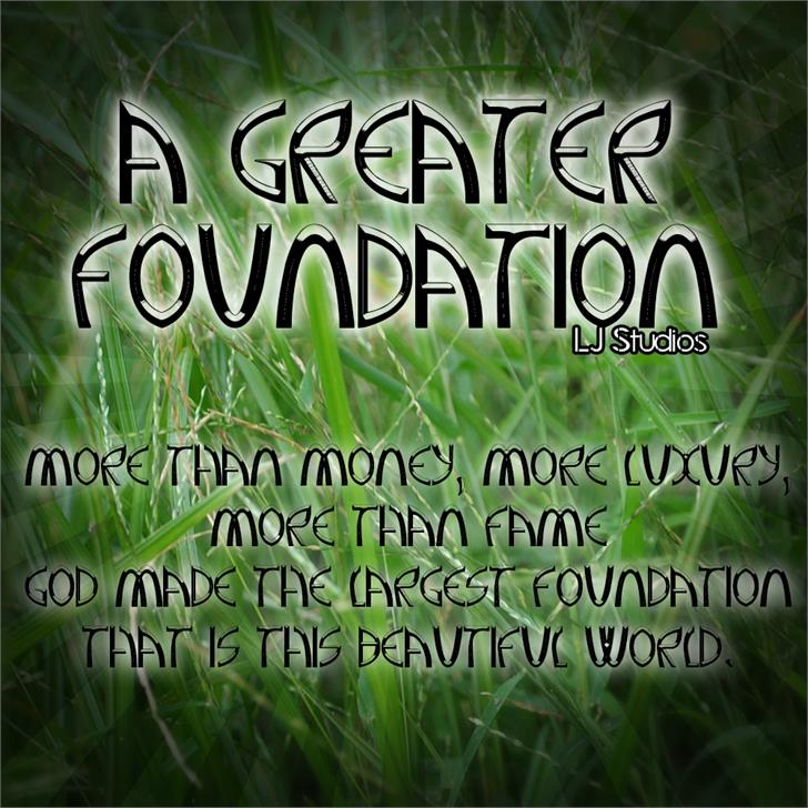 A Greater Foundation font by LJ Design Studios