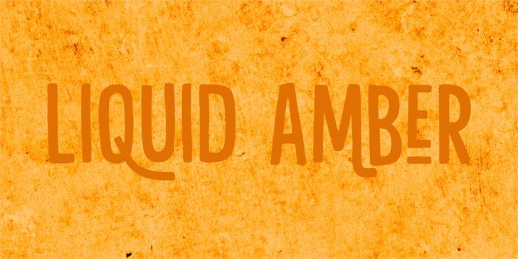 Image for Liquid Amber DEMO font