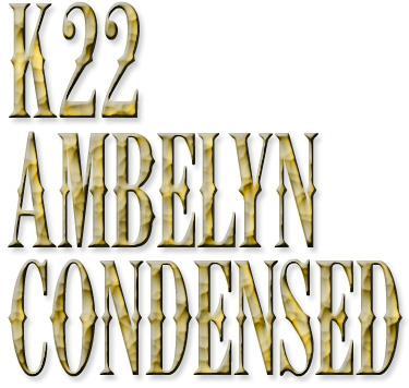 Image for K22 Ambelyn Condensed font