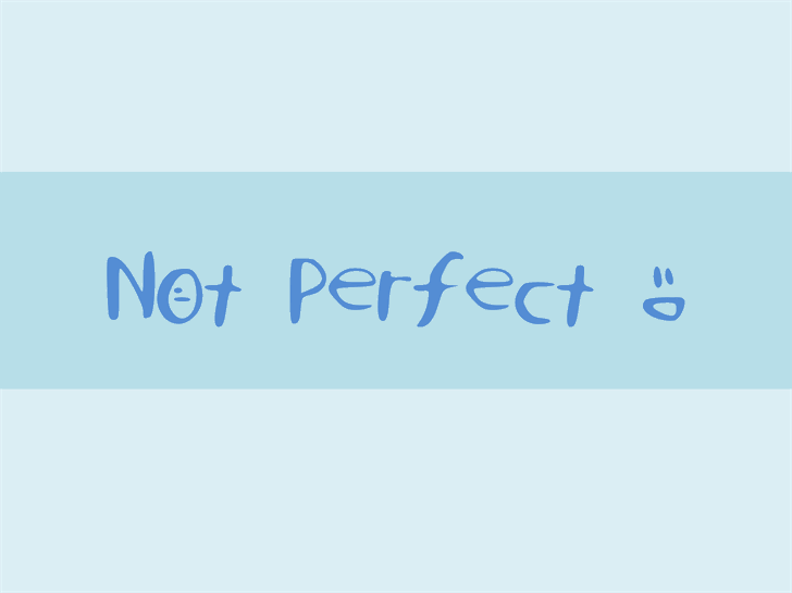 NotPerfect font by EverythingFonts