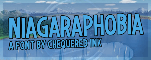 Niagaraphobia font by Chequered Ink