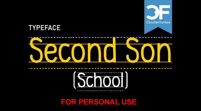 CF Second Son School PERSONAL font by CloutierFontes