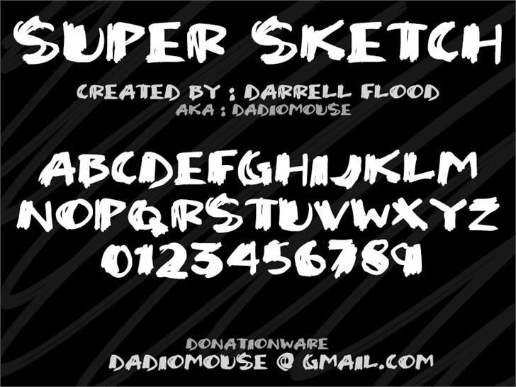 Super Sketch font by Darrell Flood