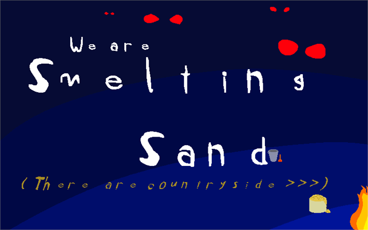 We're smelting sand font by Czerwony49