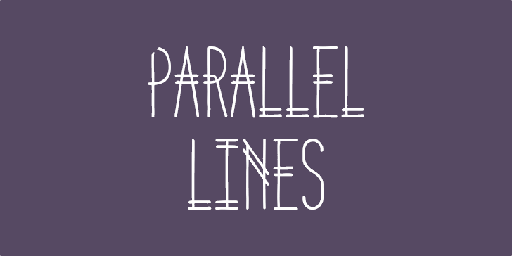 Parallel Lines font by Lauren Ashpole