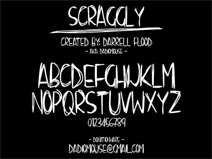 Scraggly font by Darrell Flood