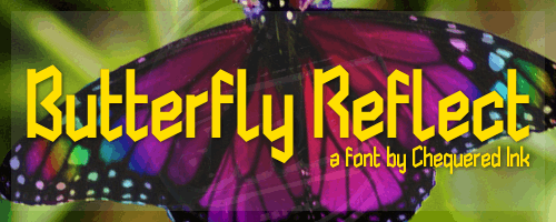 Butterfly Reflect font by Chequered Ink