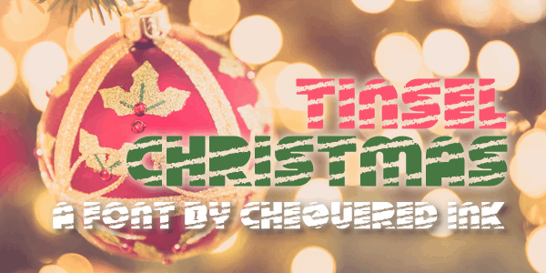 Tinsel Christmas font by Chequered Ink