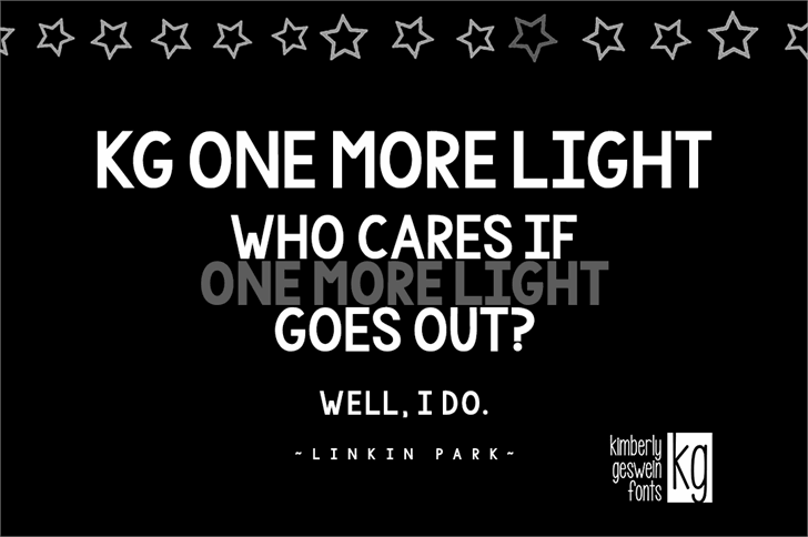KG One More Light font by Kimberly Geswein